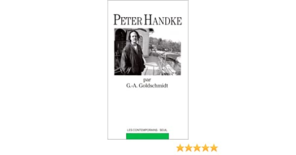 Peter Handke (Les contemporains): Amazon.es: Goldschmidt, Georges-Arthur: Libros en idiomas extranjeros
