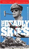 img - for The Deadly Skies book / textbook / text book