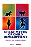 Great Myths of Child Development (Great Myths of Psychology)