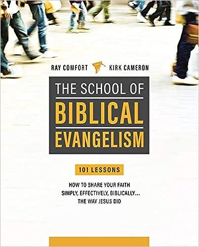 The School of Biblical Evangelism - Ray Comfort