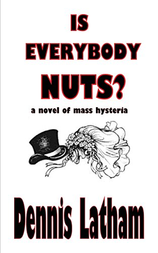 Is Everybody Nuts? - Everybodys Nuts