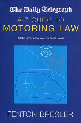 Daily Telegraph A-Z Guide to Motoring Law