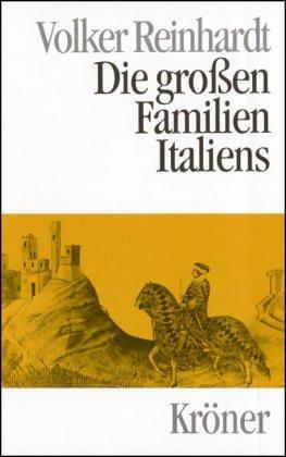 Die großen Familien Italiens