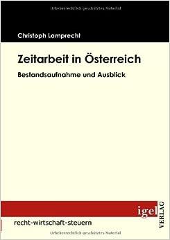 Book Zeitarbeit in Österreich: Bestandsaufnahme und Ausblick (German Edition)