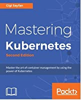 Mastering Kubernetes Front Cover