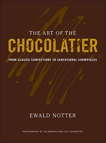 Read Online The Art of the Chocolatier: From Classic Confections to Sensational Showpieces ebook