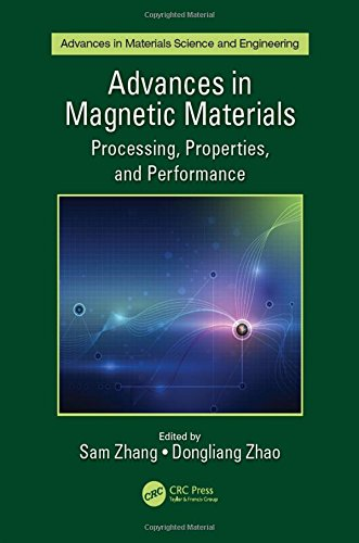 Advances in Magnetic Materials: Processing, Properties, and Performance (Advances in Materials Science and Engineering)-cover