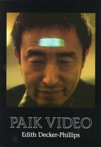 Paik Video (Station Hill Arts Series)