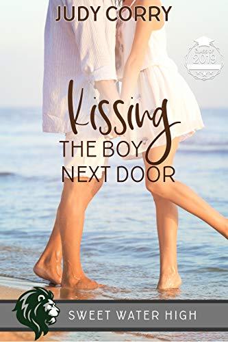 Kissing The Boy Next Door (Sweet Water High Book 3)