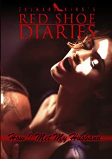 Zalman Kings Red Shoe Diaries Movie 6 How I Met My Husband