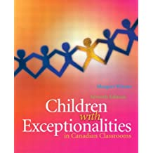 Children with Exceptionalities in Canadian Classrooms (7th Edition)