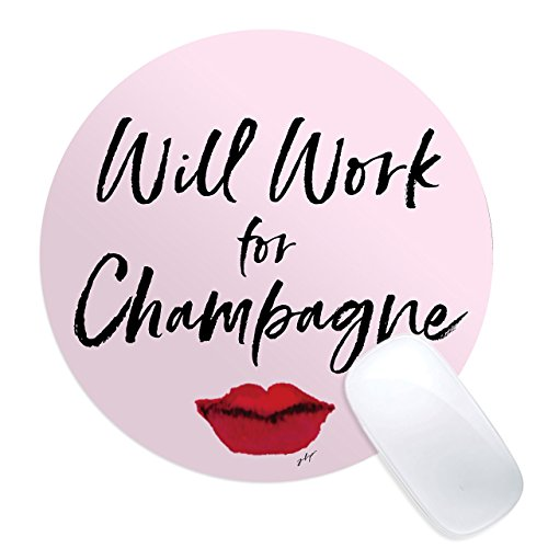 Will Work for Champagne Mouse Pad Inspirational Quote Gift for Girl Boss, Office Space Decor, Home Office, Computer