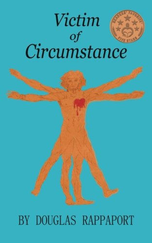 Book: Victim of Circumstance by Douglas Rappaport