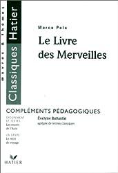 LE LIVRE DES MERVEILLES. Compléments pédagogiques