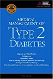 Medical Management of Type 2 Diabetes, Charles F. Burant, 1580401899