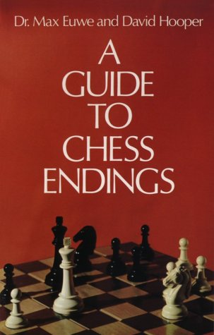 a guide to chess endings max euwe david hooper 9780486233321 rh amazon com Endgame Puzzles Rook and Pawn Endgame