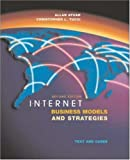 Internet Business Models and Strategies, Allan Afuah and Christopher L. Tucci, 0072511664