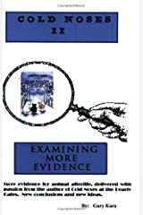 Cold Noses II: Examining More Evidence Paperback