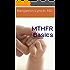 MTHFR Basics
