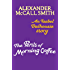 The Perils of Morning Coffee: An Isabel Dalhousie story (Isabel Dalhousie Novels)