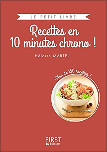 Ebook gratuit télécharger pdf sans inscription Le Petit Livre collector - Recettes en 10 minutes chrono PDF CHM 2754082964