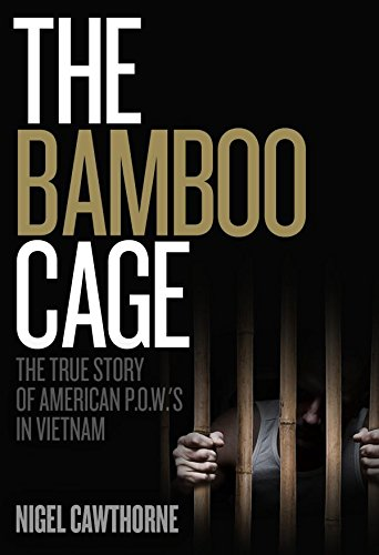 The Bamboo Cage: The True Story of American P.O.W.'s in - Cage Bamboo