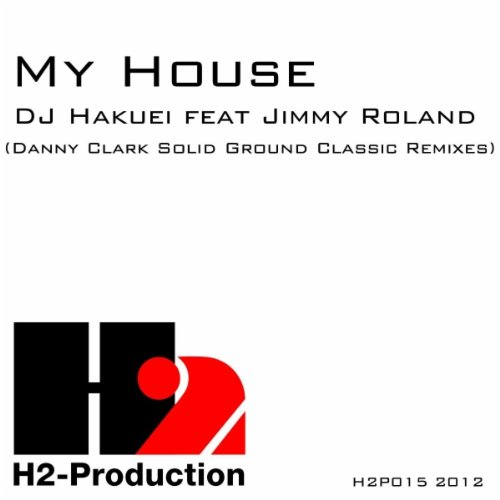 My house danny clark solid ground classic insturmental for House remixes of classic songs