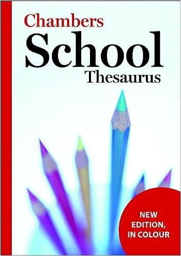 Chambers School Thesaurus, 3rd edition