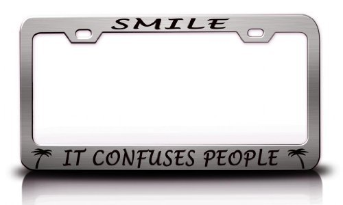 License Plate Covers Smile It Confuses People With Palmtree Design Life Is Good Steel Metal Chrome License Plate Frame