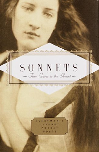 Sonnets: From Dante to the Present (Everyman's Library Pocket Poets)