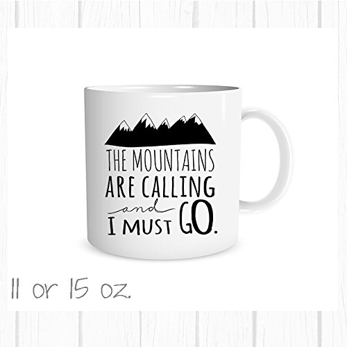 The Mountains are Calling and I Must Go Quote Mug