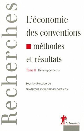 """Download """"l'economie des conventions ; methodes et resultats t.2 ; developpements"""" ebook"""