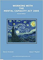 Working with the Mental Capacity Act 2005