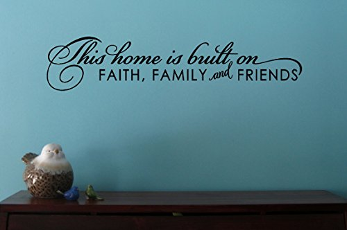 Wall Decor Plus More WDPM3214 Home Built on Faith Family Friends Inspirational Wall Decal, 23 by 5-Inch, Black