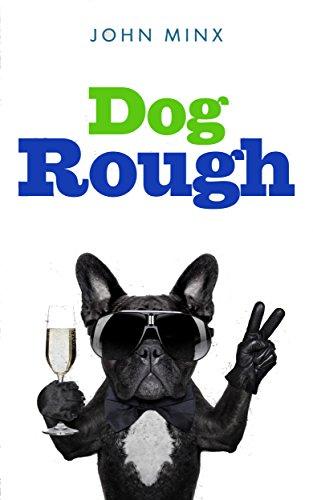 Dog Rough by [Minx, John]