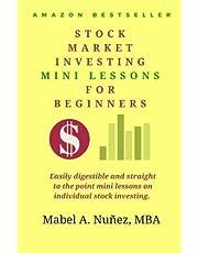 Stock Market Investing Mini-Lessons For Beginners: A starter guide for beginner investors