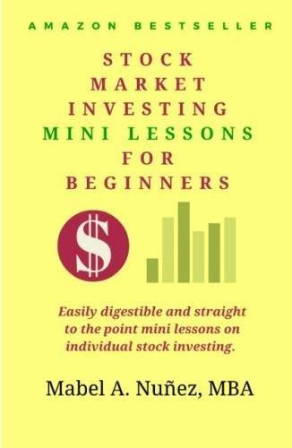414SlyznstL - Stock Market  Investing  Mini-Lessons  For Beginners: A starter guide for beginner investors (Stock Market Investing Education) (Volume 1)
