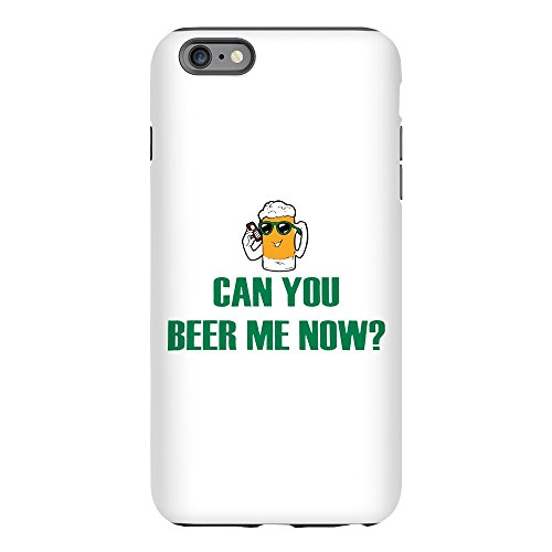 iPhone 6 Plus Tough Case Can You Beer Me Now Beer Mug