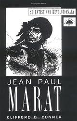 Jean Paul Marat: Scientist and Revolutionary (Revolutionary Studies)