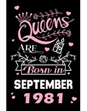 Birthday Gifts for Women : Queens are Born in September 1981: Cute Notebook for Women , Happy 40th Birthday , 40Years Old Gift Idea for Women, Card Alternative