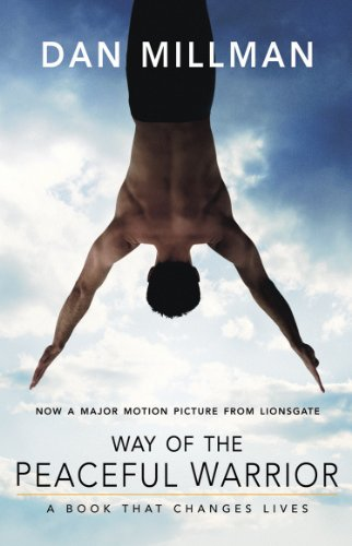 (WAY OF THE PEACEFUL WARRIOR: A Book That Changes Lives)