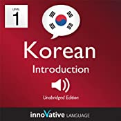 Learn Korean - Level 1: Introduction to Korean - Volume 1: Lessons 1-25: Introduction to Korean #1 |  Innovative Language Learning