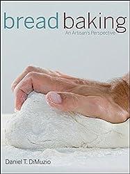 Bread Baking: An Artisan's Perspective