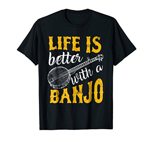 Life is Better with a Banjo T-Shirt for Banjo Player Bluegrass Fans Folk Music