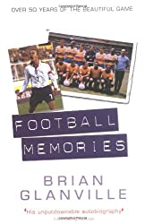 Football Memories: 50 Years of the Beautiful Game