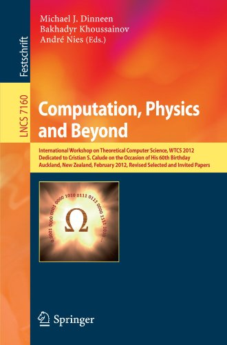 Computation, Physics and Beyond: International Workshop on Theoretical Computer Science, WTCS 2012, Dedicated to Cristia