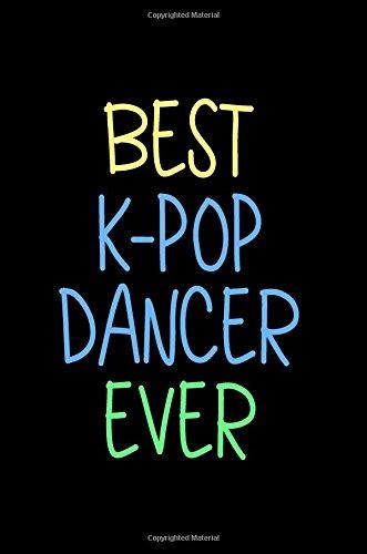 Download Best K-POP Dancer Ever: Blank Lined Notebook Journals pdf