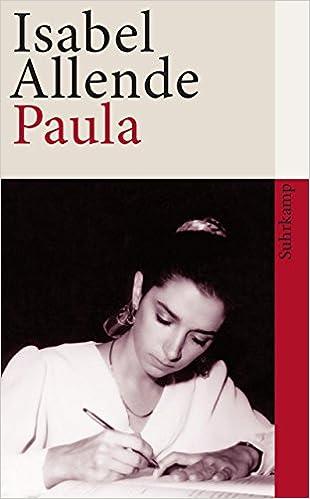 Amazon.it: Paula - Allende, Isabel, Allende, Isabel - Libri in...