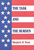 The Task and the Burden, Marjorie H. Noon, 0533146399