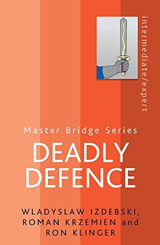 - Deadly Defence (Master Bridge Series)